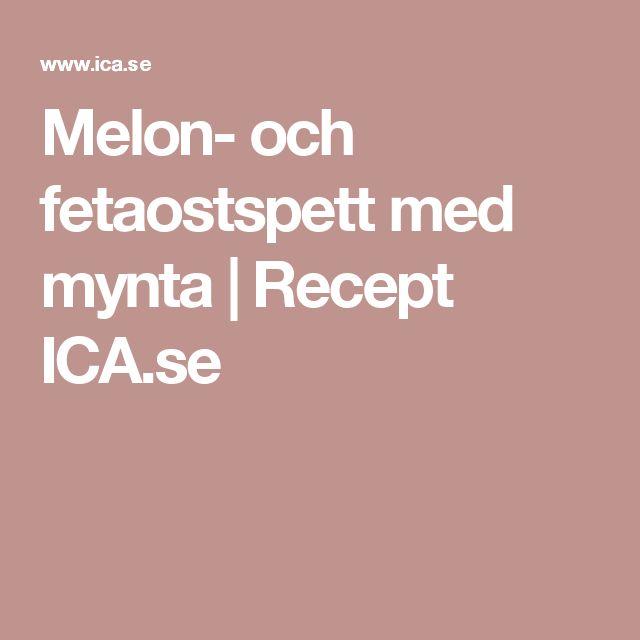 Melon- och fetaostspett med mynta | Recept ICA.se