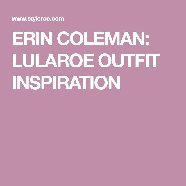 ERIN COLEMAN: LULAROE OUTFIT INSPIRATION