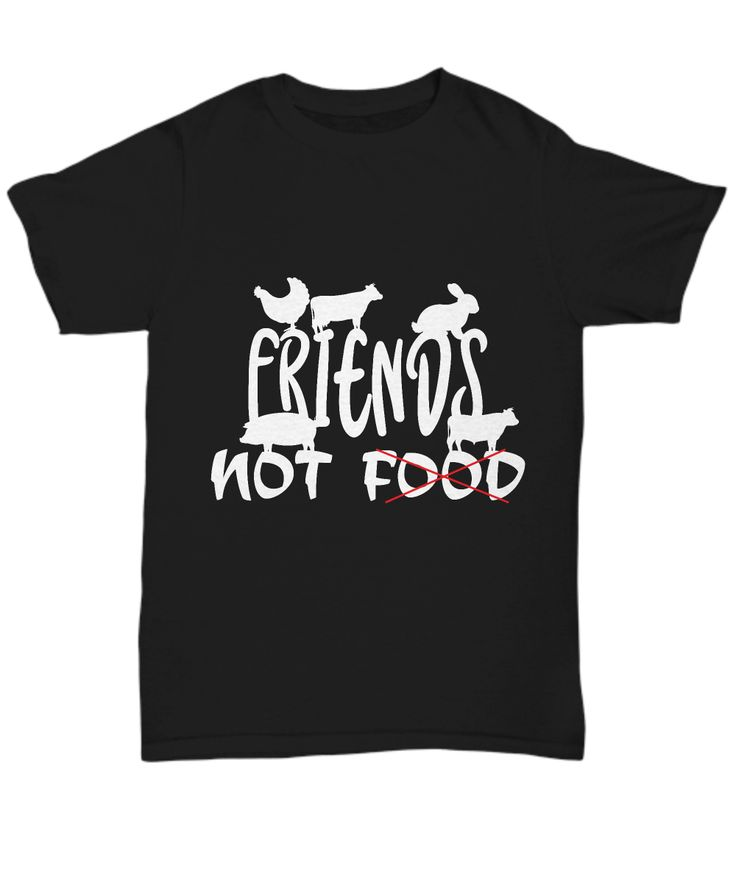 Animals are friends not food! Get this item if you love vegetables, plants, fruits, veggies, nature, organic foods.