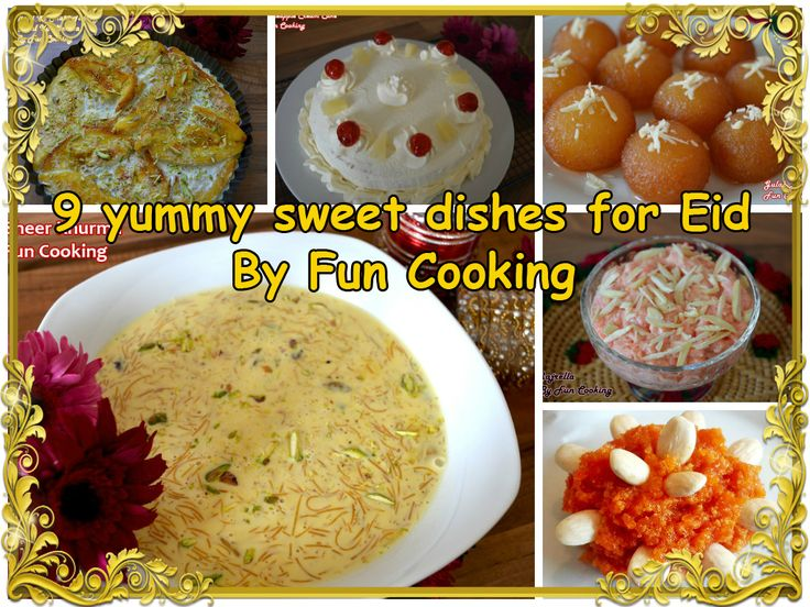 9 Sweet dishes for eid day | Fun Cooking