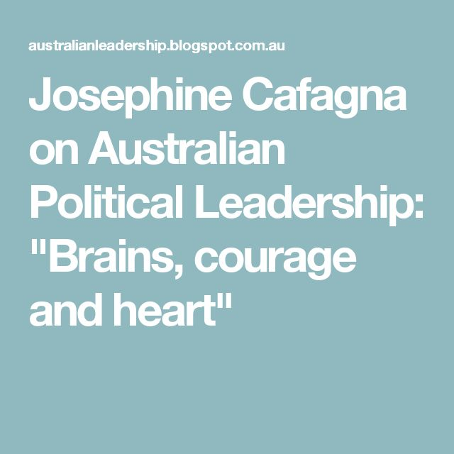 "Josephine Cafagna on Australian Political Leadership: ""Brains, courage and heart"""
