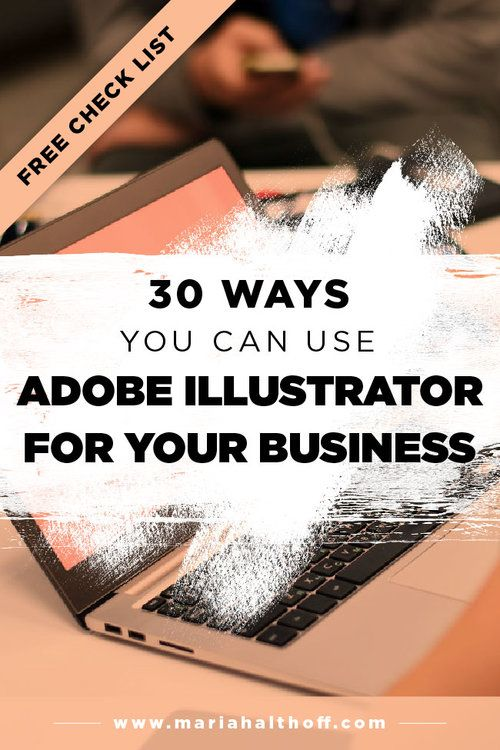 30 Ways You Can Use Adobe Illustrator for your Business