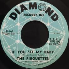 IF YOU SEE MY BABY / THE WRANGLER STRETCH | PIROUETTES | 7 inch single | music4collectors.com