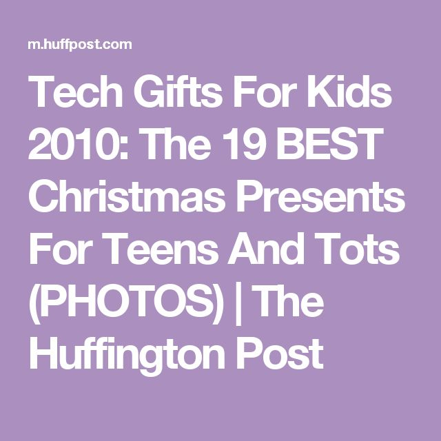 Tech Gifts For Kids 2010: The 19 BEST Christmas Presents For Teens And Tots (PHOTOS) | The Huffington Post