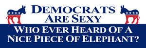 Funny Political Bumper Stickers: Democrats Are Sexy
