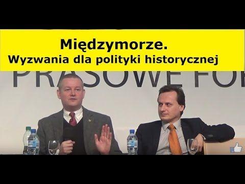 Międzymorze. Wyzwania dla polityki historycznej