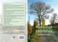 Naturligt lantbruk : en praktisk guide
