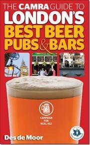 The CAMRA Guide to Londons Best Beer, Pubs & Bars af Des de Moor, ISBN 9781852492854