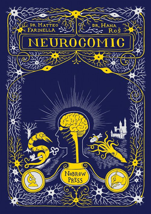 Neurocomic: A Graphic Novel About How the Brain Works | Brain Pickings