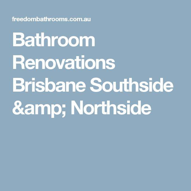Bathroom Renovations Brisbane Southside & Northside