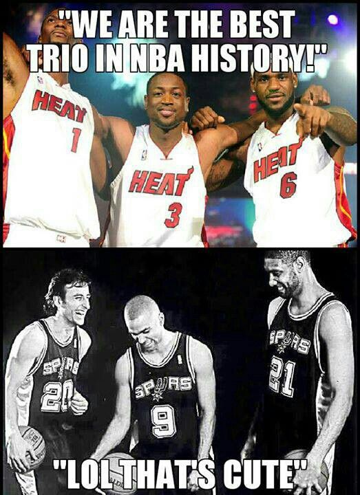 Wow. I recognize Le Bron and...is that Dwayne Howard? Who's the other guy? On the other hand... Manu, Tony, and Timmy. Any questions? - Ronni