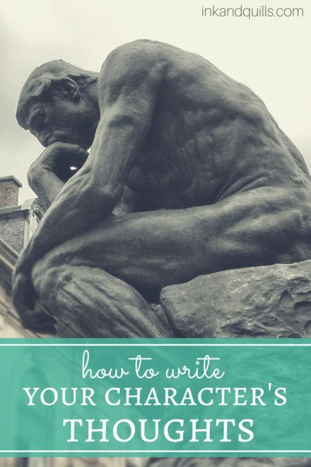 How to Write Your Character's Thoughts - Ink and Quills