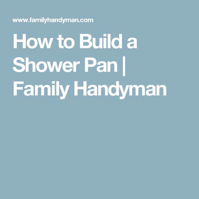how to build a tile shower pan