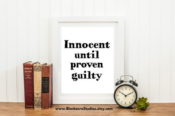 Lawyer - Innocent until proven guilty - Law School Art - Law School Office - Law School Quotes - Law School Graduation Gift - Law Student