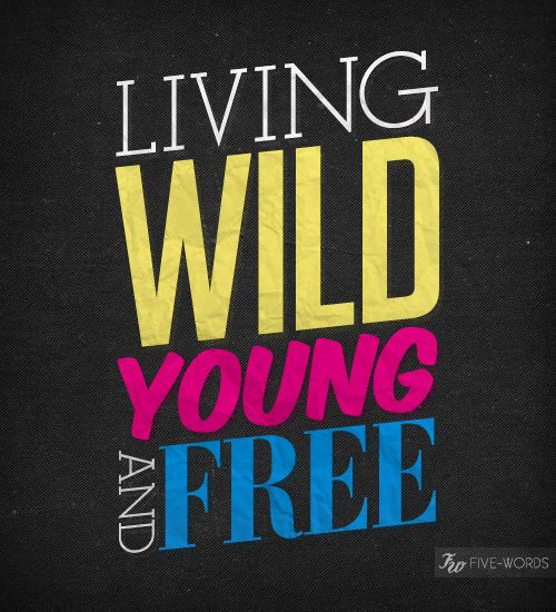 Young Wild And Free Quotes Tumblr: 115 Best ☮ Wild Child ☮ Images On Pinterest