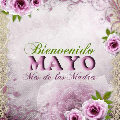 ¡Bienvenido Mayo! - Mes de las Madres y Mes de las Flores | BANCO DE IMAGENES