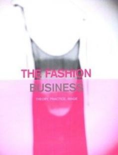 The Fashion Business: Theory Practice Image First Edition Edition free download by Nicola White Ian Griffiths ISBN: 9781859733592 with BooksBob. Fast and free eBooks download.  The post The Fashion Business: Theory Practice Image First Edition Edition Free Download appeared first on Booksbob.com.