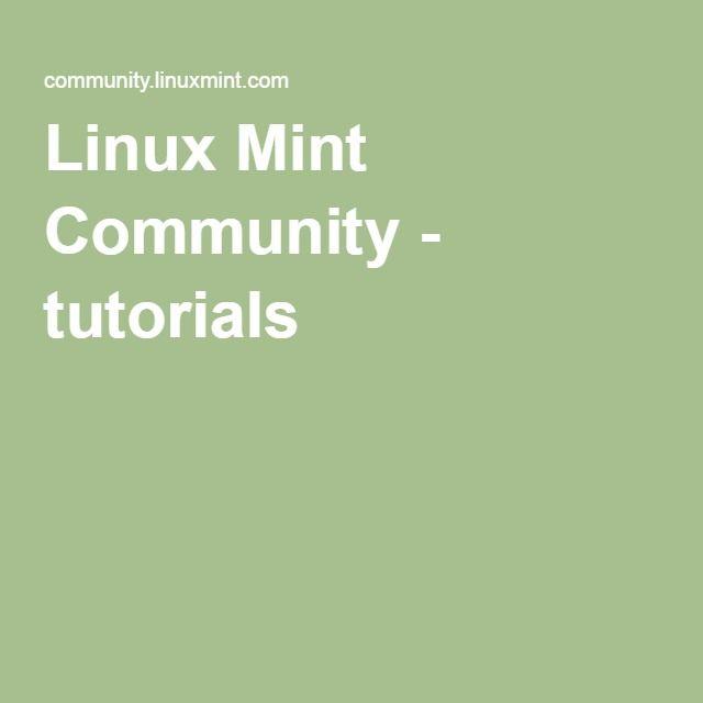 Linux Mint Community - tutorials