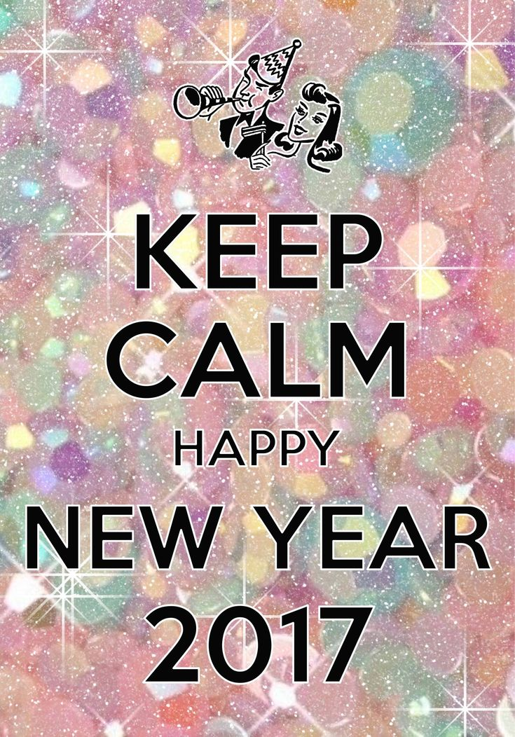 keep calm happy new year 2017 / Created with Keep Calm and Carry On for iOS #keepcalm #happynewyear #2017