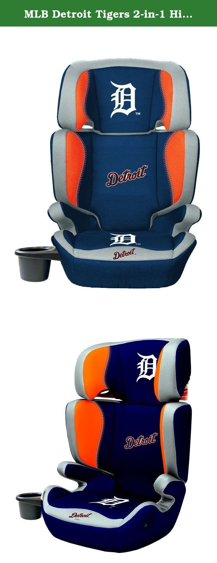 MLB Detroit Tigers 2-in-1 High Back Booster Seat, 30 - 100-Pound, Multi. Let your child ride in style with this officially licensed 2-in-1 high back Booster seat. Safety rated for 30-100 pounds the headrest grows along with your child. The seat meets or exceeds all Federal safety regulations and has a large and wide cushion to offer maximum comfort. The team colored seat cover is easily removable and washable. The backrest is easily removed to create a no-back Booster seat. For Lil fans…
