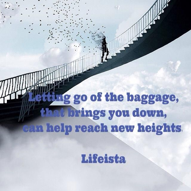 Lifeista: Letting go of the baggage, that brings you down, c...