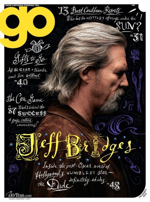 Wonderful use of hand-lettered typography that really matches the cover star's persona // Jeff Bridges on Go magazine, 2010