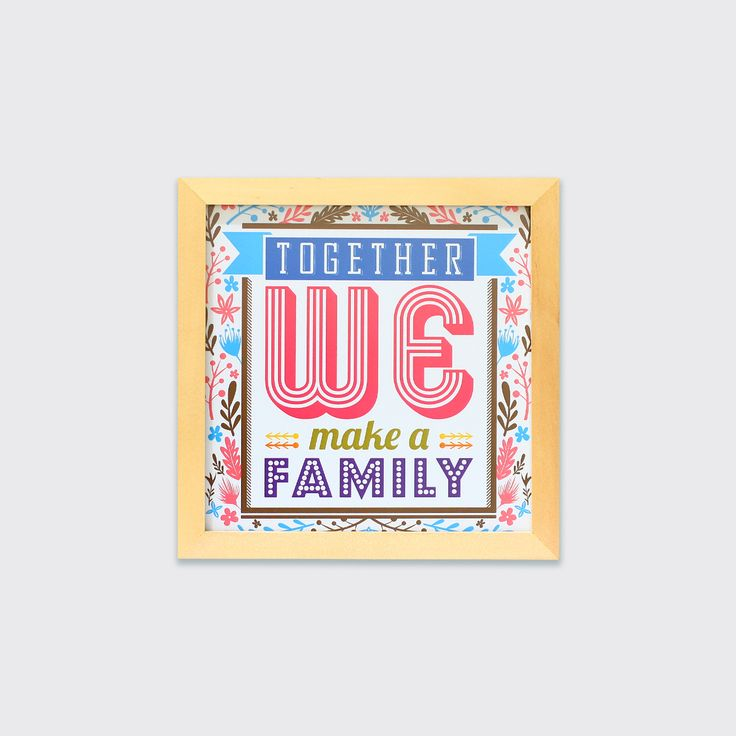 Together We Make A Family (MAR16-11) - Bersama selalu lebih baik. Saling menyayangi dan memperhatikan satu sama lain. Pasang hiasan dinding ini di rumahmu dan rasakan suasana yang lebih hangat bersama keluargamu.