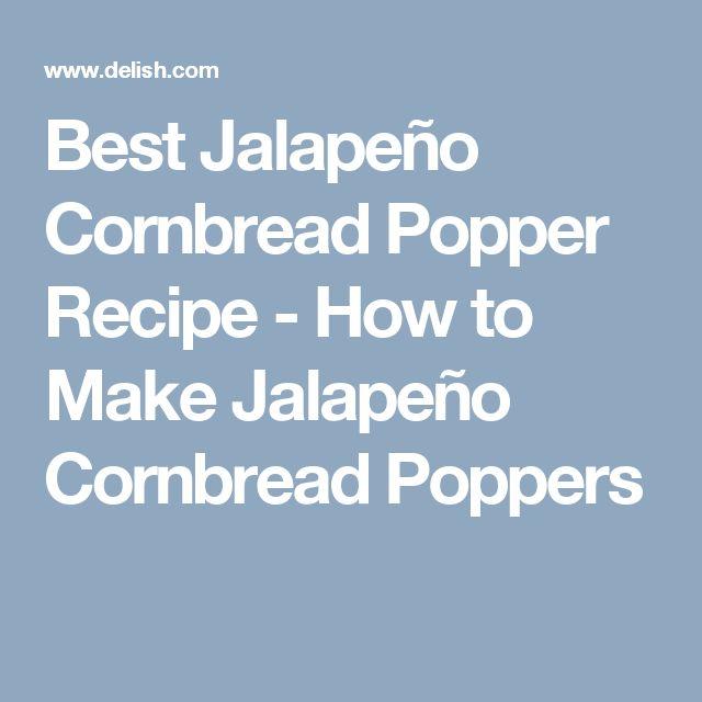 Best Jalapeño Cornbread Popper Recipe - How to Make Jalapeño Cornbread Poppers