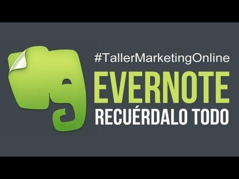 #Evernote. Recuérdalo todo! - #TallerMarketingOnline por #Radionline