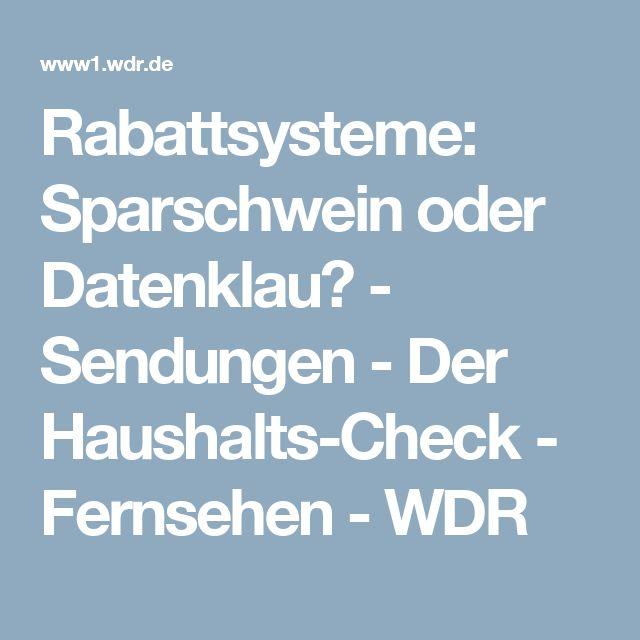 Rabattsysteme: Sparschwein oder Datenklau? - Sendungen - Der Haushalts-Check - Fernsehen - WDR