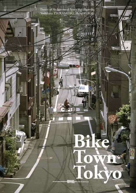 Bike Town Tokyo By Yoshiharu Tsukamoto & René Kural Most architects, city planners and architecture lovers will agree that the bicycle is an outstanding means of transportation when it comes to experiencing the city and its architecture. In Bike Town Tokyo, Yoshiharu Tsukamoto of Atelier Bow Wow and Danish architect René Kural present an inspiring collection of bicycle facts, ideas and suggestions to create bicycle friendly cities.