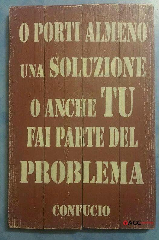 Se sei parte di un progetto o di un team ed eviti di trovare una soluzione o scari il compito ad altri, sei inevitabilmente parte del problema.