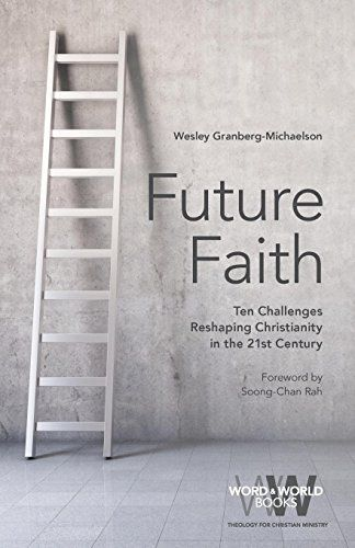 DOWNLOAD PDF] Future Faith Ten Challenges Reshaping Christianity in