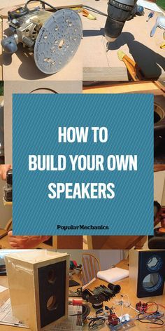 ​Learn how to make your own speakers...your way. The right way.​