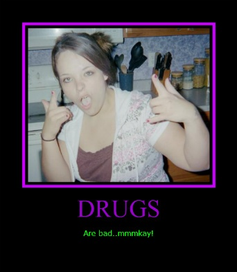 Drugs: Funny Shit, Drugs