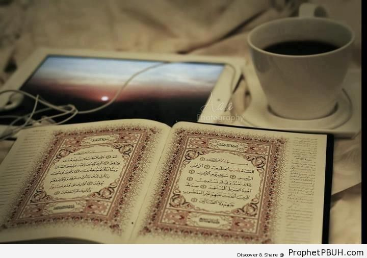 Quran-at-al-Fatihah-White-iPad-at-Sunset-and-Cup-at-Please-Do-Not-Spill-Mushaf-Photos-Books-of-Quran-001.jpg (720×506)