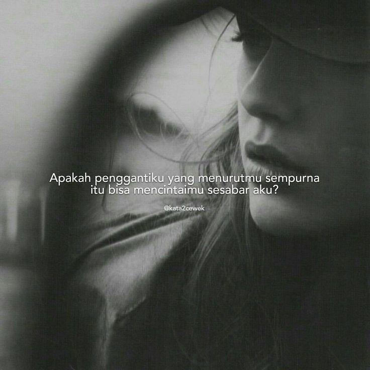 Semoga tidak ada penyesalan atas keputusanmu untuk meninggalkan aku demi yang lain. #kata2cewek