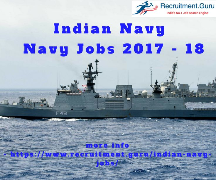 Navy Jobs Current Opportunities. Check out the Indian Navy Recruitment notification details