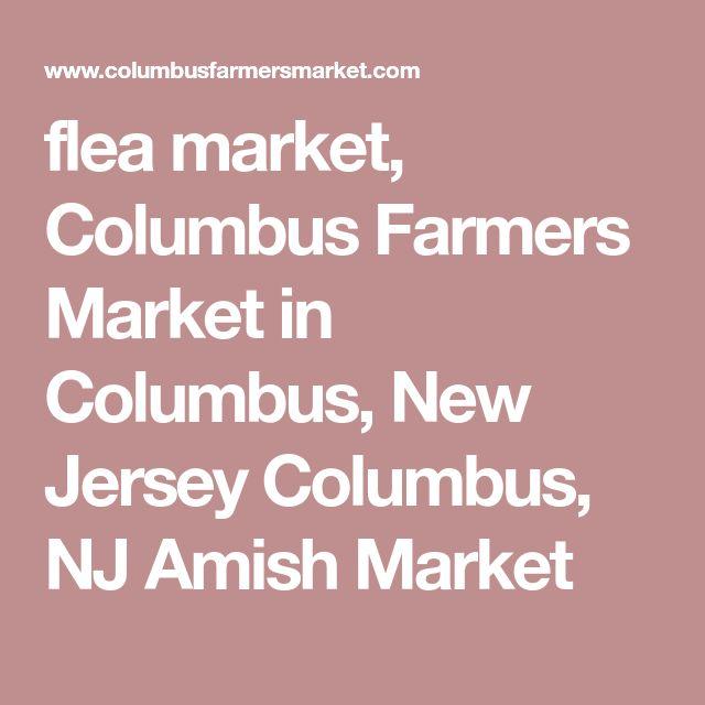 flea market, Columbus Farmers Market in Columbus, New Jersey Columbus, NJ Amish Market