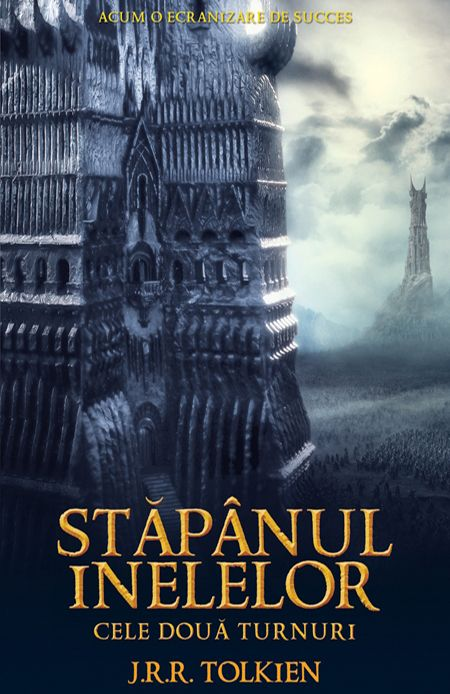 Cele doua turnuri -vol.2 al trilogiei Stapanul Inelelor - RAO