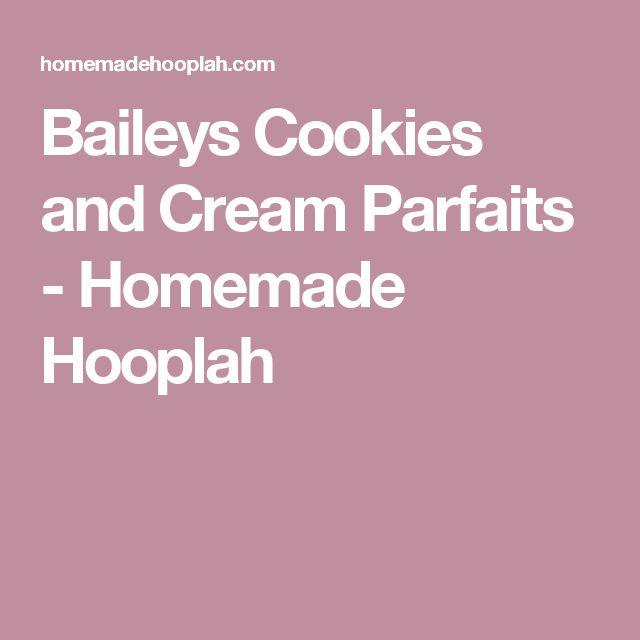Baileys Cookies and Cream Parfaits - Homemade Hooplah