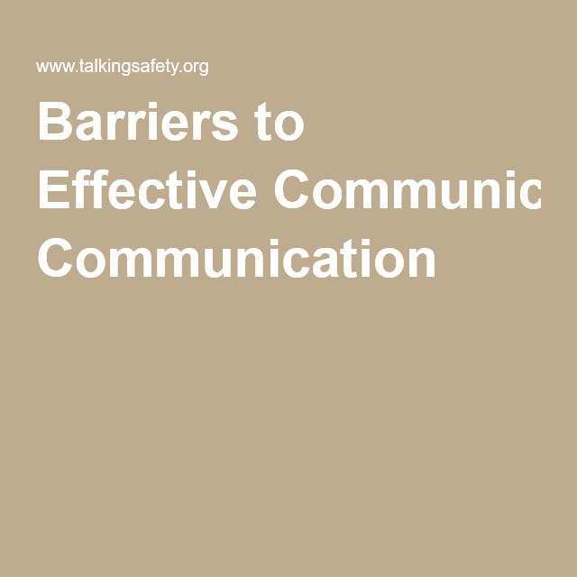 Barriers to Effective Communication Gives us a good tip on how to provide a good solution to certain barriers