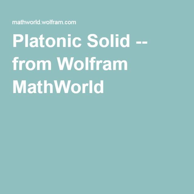 Platonic Solid -- from Wolfram MathWorld