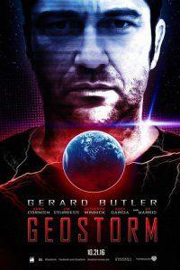 Геошторм (2016) фильм смотреть онлайн бесплатно в хорошем качестве полный фильм полностью hd