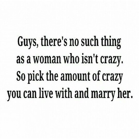 All girls are crazy