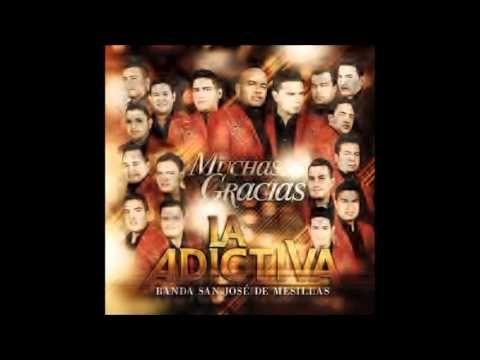 La Adictiva Banda San Jose De Mesillas-Plato De Segunda Mesa