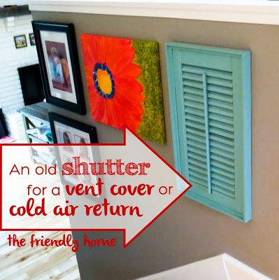 Cover Air Vent with Old Shutter Friendly Home