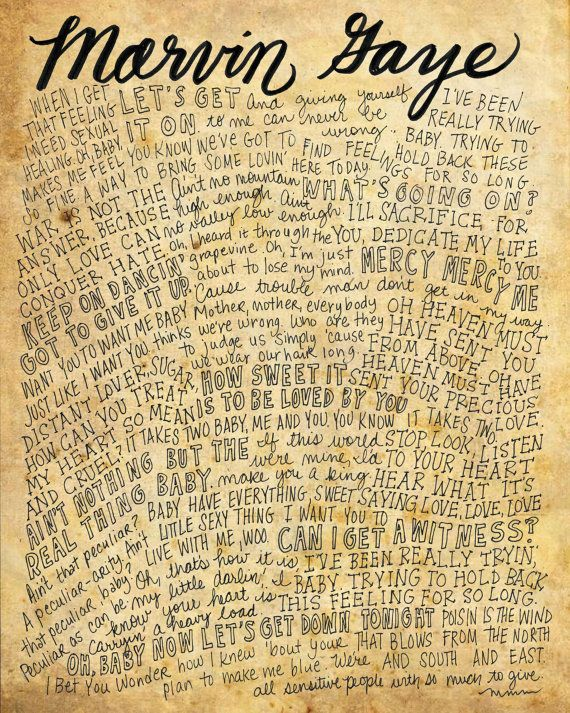 Marvin Gaye Lyrics and Quotes - 8x10 handdrawn and handlettered print on antiqued paper rock music lyrics
