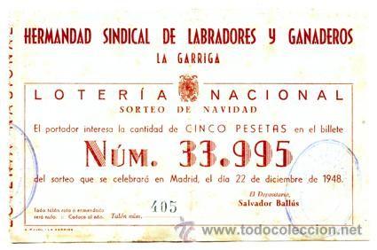 Participación *LOTERÍA NACIONAL Sorteo Navidad* año 1948 - Nº 33995 -- Hermandad Sindical Labradores