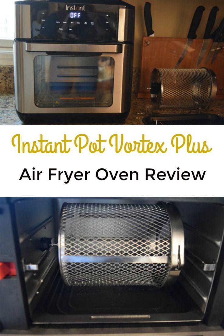 Instant Pot Vortex Plus Review Instant Pot Cooking Air
